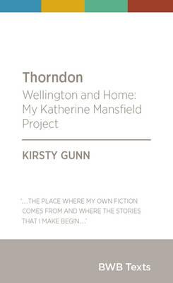 Cover of Thorndon: Wellington and Home: My Katherine Mansfield project