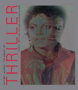 Cover of Michael Jackson The Making of Thriller : 4 Days/1983