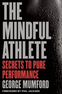 Cover of The mindful athlete