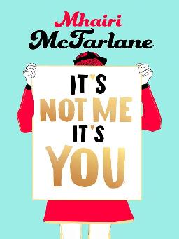 Cover to It's Not Me, It's You