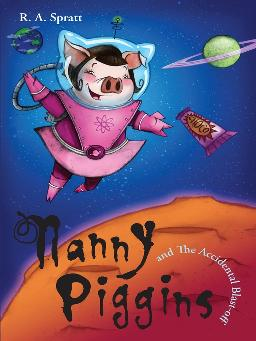 Nanny Piggins and the Accidental Blast-off