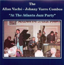 "The Allan Vaché-Johnny Varro Combos ""At The Atlanta Jazz Party"""