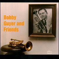 Bobby Guyer and Friends
