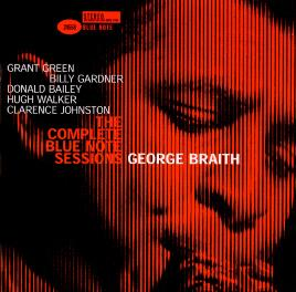 The Complete George Braith Blue Note Sessions