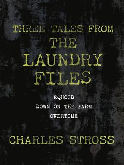 Cover of Threes tales from the laundry files