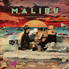 Cover image for Malibu (UNEDITED : PARENTAL ADVISORY)