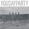 Yousayparty