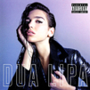 Cover image for Dua Lipa (UNEDITED : PARENTAL ADVISORY)