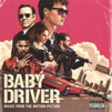 Baby Driver (UNEDITED : PARENTAL ADVISORY)