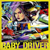 Baby Driver Volume 2: The Score for A Score Soundtrack