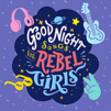 Goodnight Songs for Rebel Girls