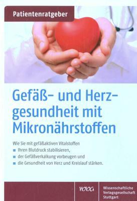 Gefäß- und Herzgesundheit mit Mikronährstoffen by Uwe Gröber