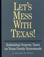 Rethinking Property Taxes on Texas Family Homesteads